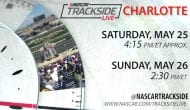 Trackside Live gears up for 60th running of Coca-Cola 600